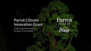 Pix4D and Parrot Back Researchers with Climate Innovation Gr…